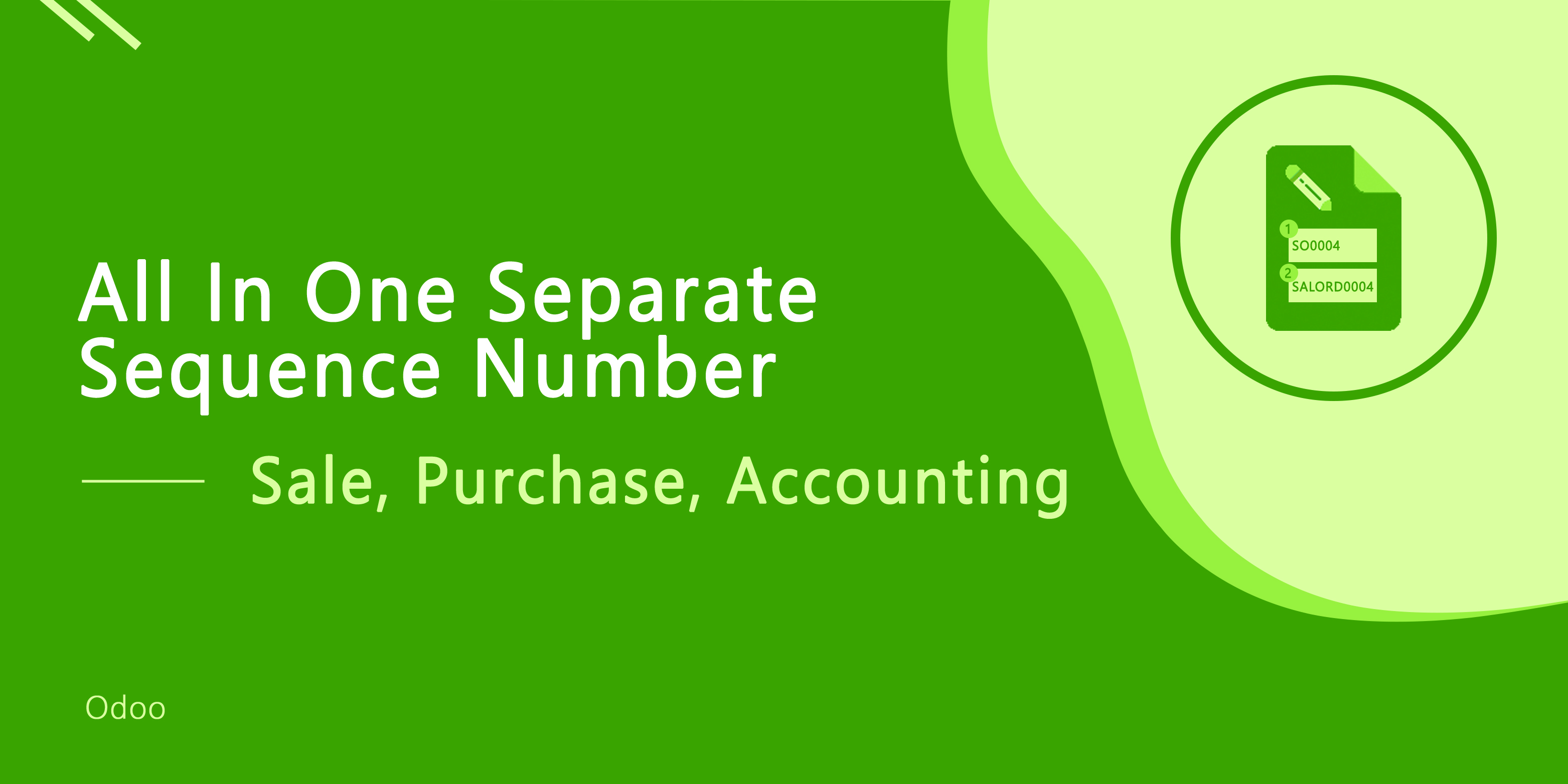 Separate Sequence Number - Accounting, Purchase, Sale