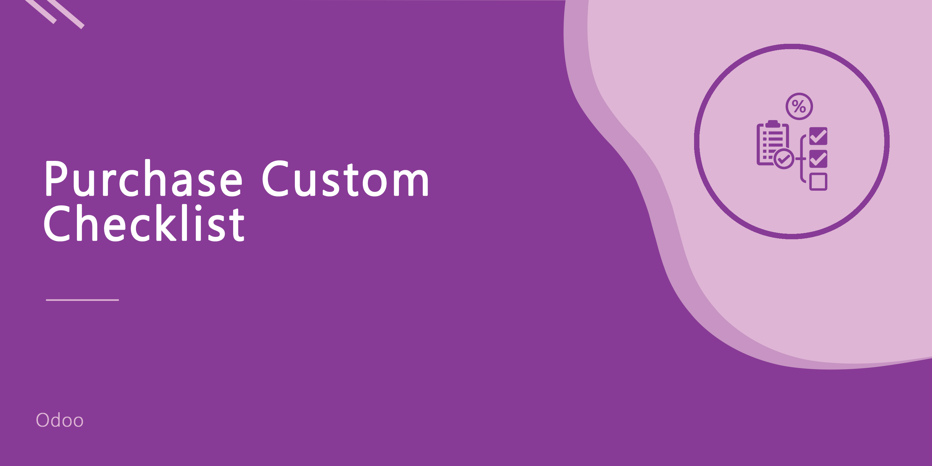 Purchase Order Custom Checklist