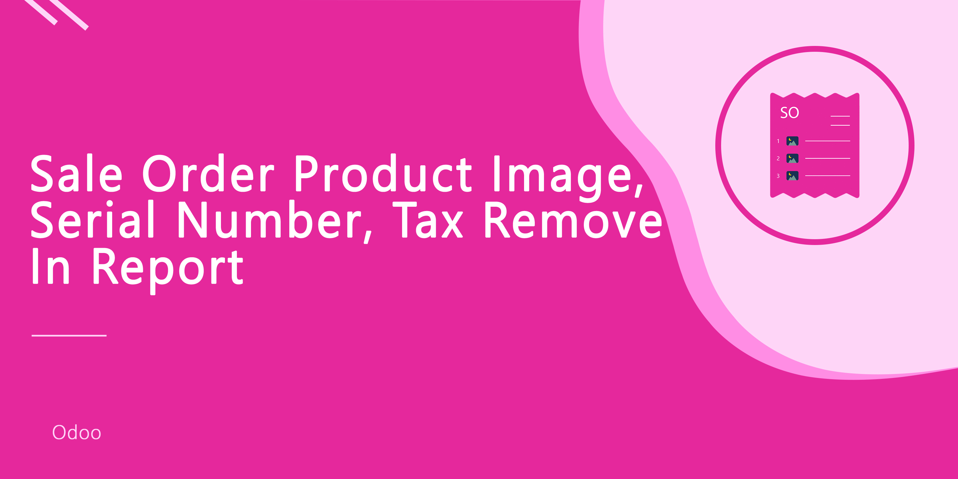 Sale Order Product Image, Serial Number, Tax Remove In Report
