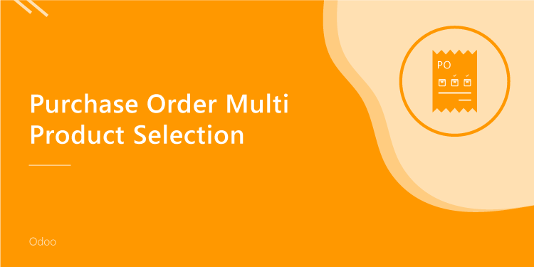 Purchase Order Multi Product Selection