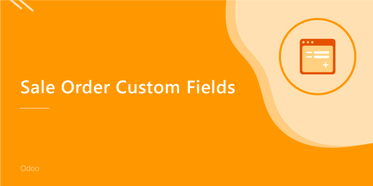Sale Order Custom Fields